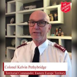 Eastern Europe Territory Commander Colonel Kelvin Pethybridge 2021 Message